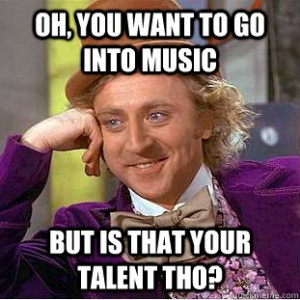 but is that your talent tho